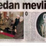 Nazım SiyavuşoğluZeyneo Sultan Camii Baş duahan Sadettin Evginer , Kani Karaca , Amir Ateş , ile Padişah ve Devlet Başkanları ile Zürriyetlerine Mevlüt.